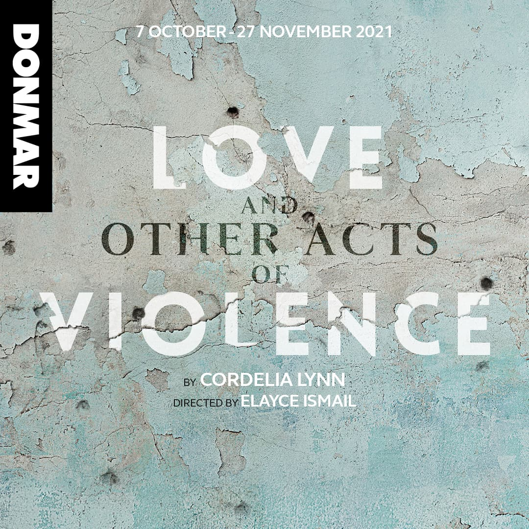 love and other acts of violence bsl interpreted donmar warehouse